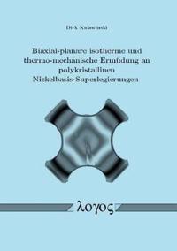 Biaxial-planare Isotherme Und Thermo-mechanische Ermudung an Polykristallinen Nickelbasis-superlegierungen