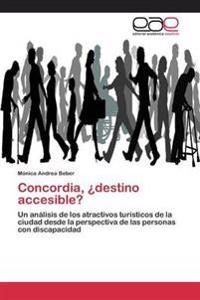 Concordia, Destino Accesible?