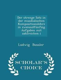 Der Strenge Satz in Der Musikalischen Kompositionslehre in Zweiundfunfzig Aufgaben Mit Zahlreichen I - Scholar's Choice Edition