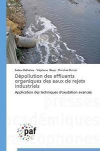 Depollution Des Effluents Organiques Des Eaux de Rejets Industriels
