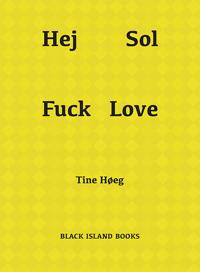 Hej Sol Fuck Love