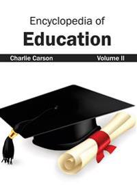 Encyclopedia of Education: Volume II