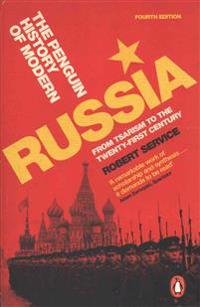 Penguin history of modern russia - from tsarism to the twenty-first century