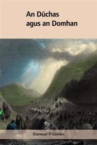 An Duchas Agus an Domhan