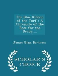 The Blue Ribbon of the Turf