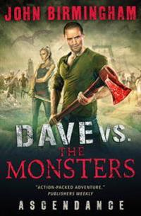 Dave vs. the monsters: ascendance (david hooper)
