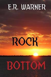 Rock Bottom: Review Copy