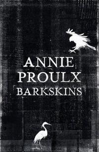 Barkskins - longlisted for the baileys womens prize for fiction 2017