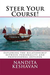 Steer Your Course!: Exploring the Relationship Between Personality and Professional Outlook