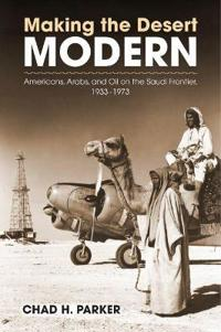 Making the Desert Modern