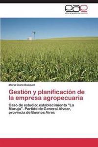 Gestion y Planificacion de La Empresa Agropecuaria