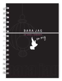 Bara jag : en enkel handbok om mig