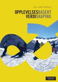 Opplevelsesbasert verdiskaping - Ann-Jorid Pedersen | Ridgeroadrun.org