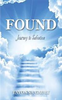 Found: Journey to Salvation