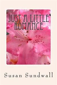 Just a Little Romance: Romance and Poetry