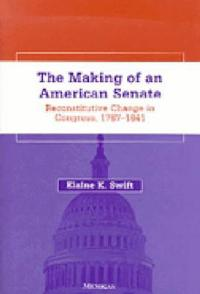 The Making of an American Senate