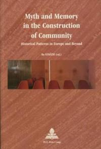Myth and Memory in the Construction of Community