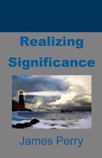 Realizing Significance