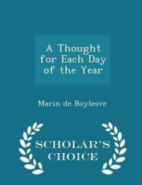 A Thought for Each Day of the Year - Scholar's Choice Edition