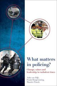 What matters in policing?
