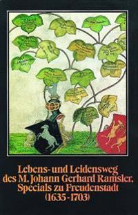 Lebens- Und Leidensweg Des M. Johann Gerhard Ramsler, Specials Zu Freudenstadt: Die Lebenserinnerungen Eines Wurttembergischen Pfarrers (1635-1703)
