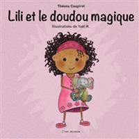 Lili Et Le Doudou Magique