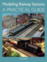 Modelling Railway Stations: A Practical Guide