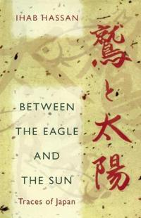 Between the Eagle and the Sun: Traces of Japan