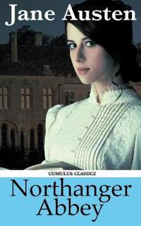 Northanger Abbey (Cumulus Classics)