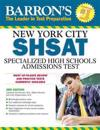 Barron's New York City SHSAT: Specialized High Schools Admissions Test