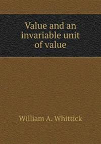 Value and an Invariable Unit of Value