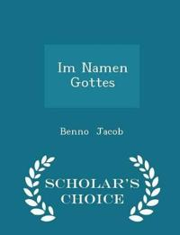 Im Namen Gottes - Scholar's Choice Edition