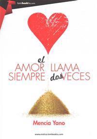 El Amor Siempre Llama DOS Veces