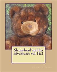 Sleepyhead and His Adventures Vol 1&2