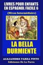 Livres Pour Enfants En Espagnol Facile 6: La Bella Durmiente