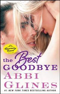 The Best Goodbye: A Rosemary Beach Novel