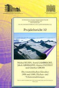 Die Osterreichischen Gletscher 1998 Und 1969, Flachen- Und Volumenanderungen / Austrian Glaciers 1998 and 1969, Areas and Volume Changes
