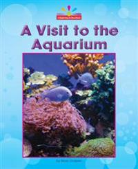 A Visit to the Aquarium