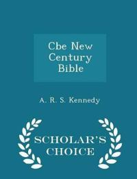 CBE New Century Bible - Scholar's Choice Edition