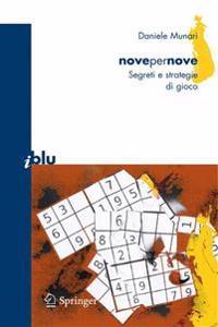 Novepernove: Sudoku: Segreti E Strategie Di Gioco