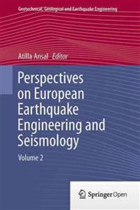 Perspectives on European Earthquake Engineering and Seismology