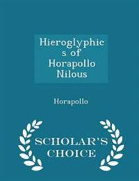 Hieroglyphics of Horapollo Nilous - Scholar's Choice Edition