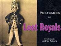 Postcards of Lost Royals
