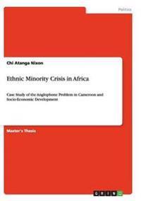 Ethnic Minority Crisis in Africa