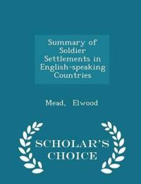 Summary of Soldier Settlements in English-Speaking Countries - Scholar's Choice Edition