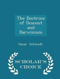 The Doctrine of Descent and Darwinism - Scholar's Choice Edition