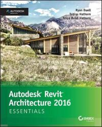 Revit Architecture Essentials: Autodesk Official Press