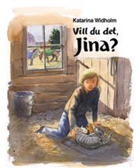 Vill du det, Jina?