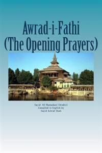 Awrad-I-Fathiah: The Opening Prayers