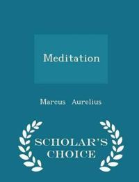 Meditation - Scholar's Choice Edition